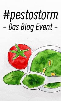 #pestostorm – Das Blog Event (Einsendeschluss 15. Februar 2015)