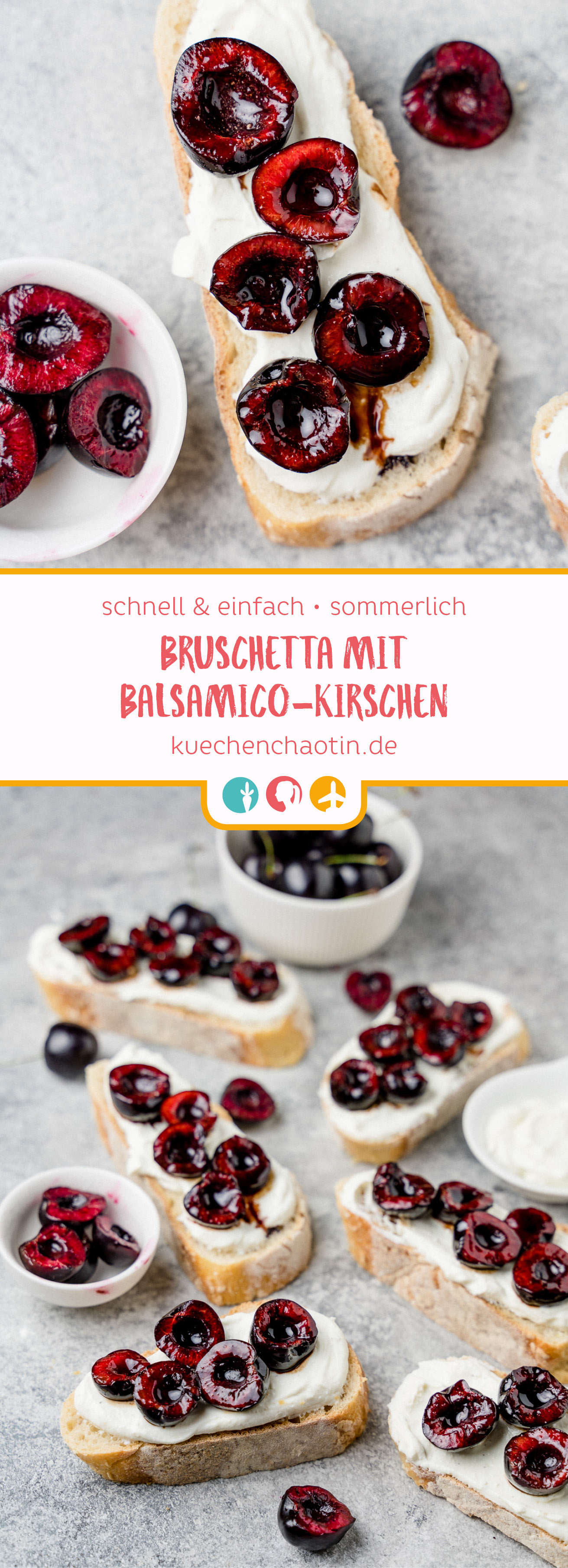 Bruschetta mit Balsamico-Kirschen - https://kuechenchaotin.de