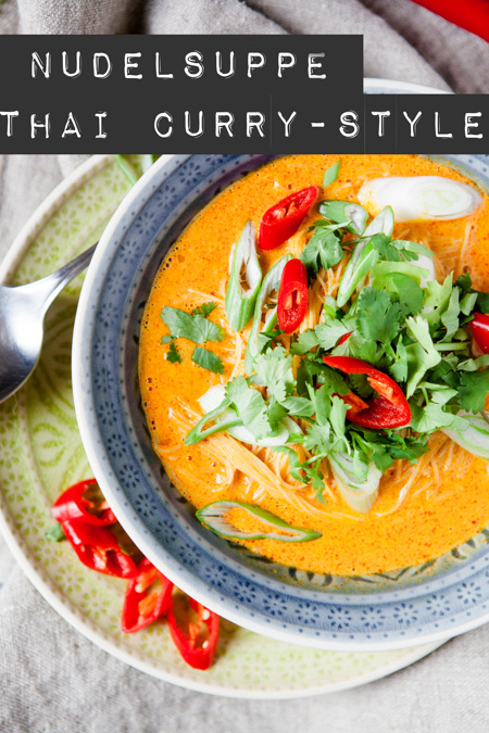 nudelsuppe thai curry style gegen thaifood entzug kuechenchaotin. Black Bedroom Furniture Sets. Home Design Ideas