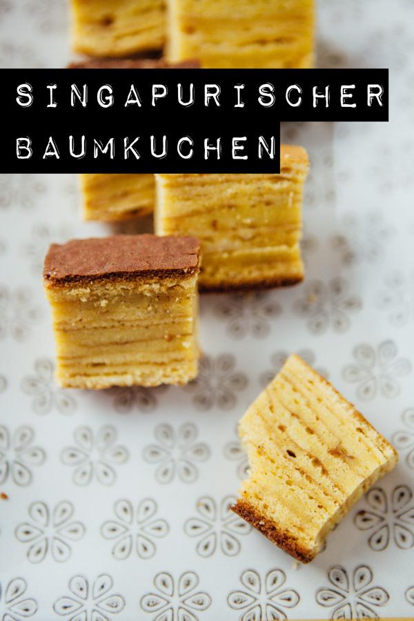 Singapurischer Baumkuchen - Kueh Lapis Rempah - kuechenchaotin.de