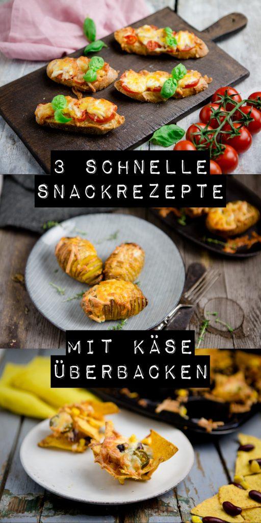 3 schnelle Snackrezepte mit Käse überbacken - www.kuechenchaotin.de